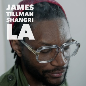James Tillman-Shangri La