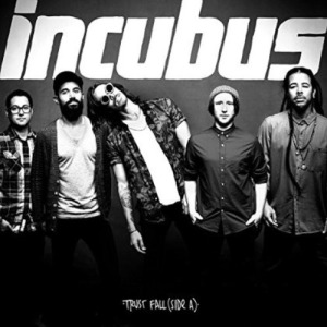 Incubus-Trust Fall(Side A)