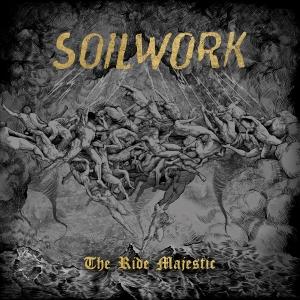 Soilwork - The Ride Majestic
