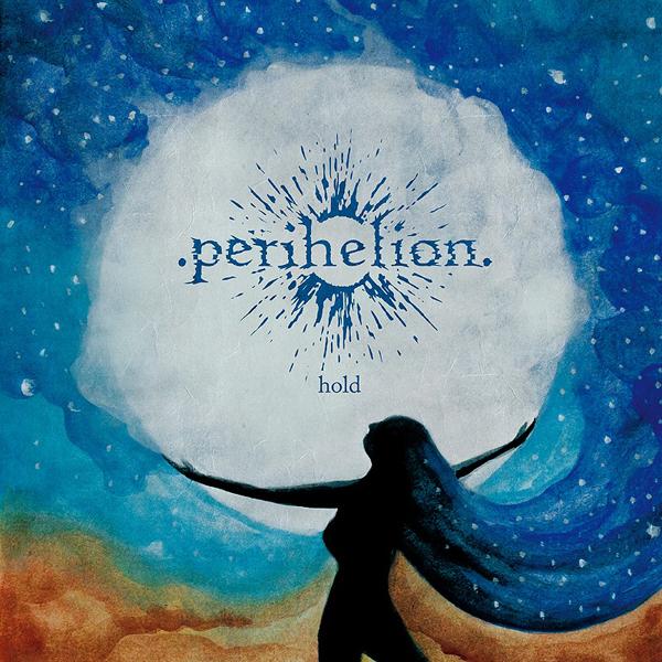 Perihelion - hold_zpse30xuuxx.jpg